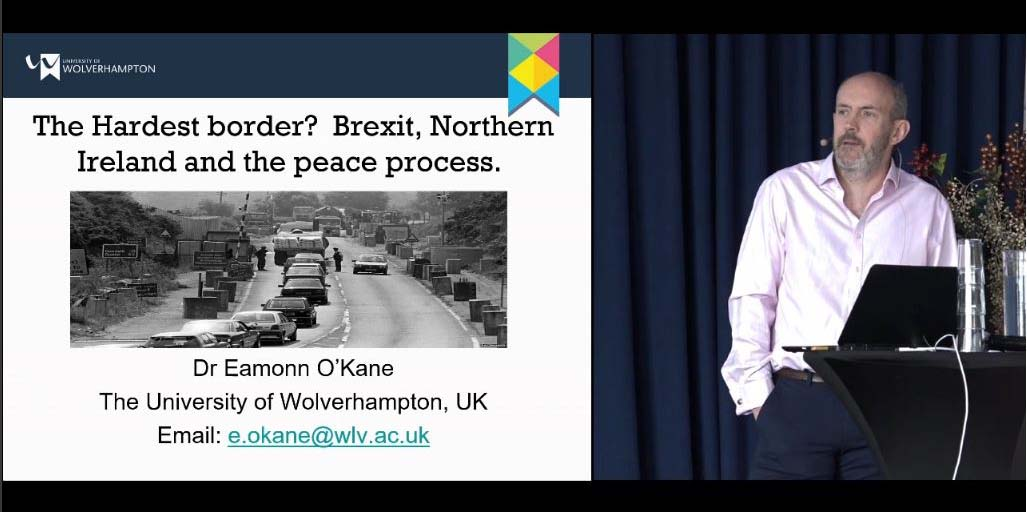 Eamonn O'Kane, University of Wolverhampton: foredrag: The Hardest border? Brexit, Northern Ireland and the peace process