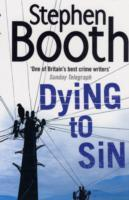 Dying to Sin (Cooper and Fry Crime Series, Book 8) av Stephen Booth (Heftet)
