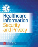 Omslag - Healthcare Information Security and Privacy