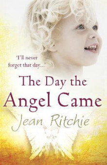 The Day the Angel Came av Jean Ritchie (Heftet)