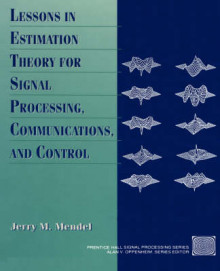 Lessons in Estimation Theory for Signal Processing, Communications and Control av Jerry M. Mendel (Innbundet)