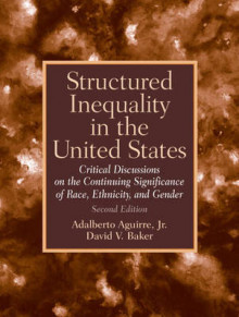Structured Inequality in the United States av Adalberto Aguirre (Heftet)