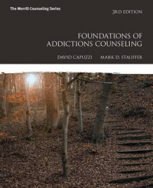 Foundations of Addictions Counseling with Mycounselinglab with Pearson Etext -- Access Card Package av David Capuzzi og Mark D Stauffer (Blandet mediaprodukt)