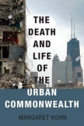 The Death and Life of the Urban Commonwealth