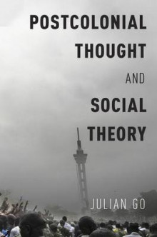Postcolonial Thought and Social Theory av Julian Go (Heftet)