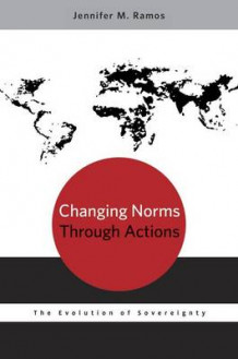 Changing Norms Through Actions av Jennifer M. Ramos (Heftet)