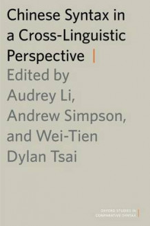 Chinese Syntax in a Cross-Linguistic Perspective av Wei-Tien Dylan Tsai (Heftet)