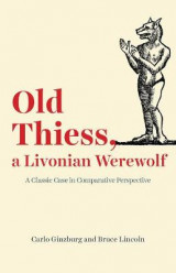Omslag - Old Thiess, a Livonian Werewolf