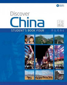 Discover China Student's Book and Audio CD Pack Level Four av Anqi Ding (Blandet mediaprodukt)
