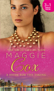 The Gold Collection: A Bride for the Taking av Maggie Cox (Heftet)