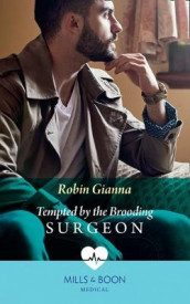 Tempted By The Brooding Surgeon av Robin Gianna (Heftet)
