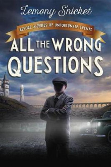 All the Wrong Questions: Question 1 av Lemony Snicket (Heftet)