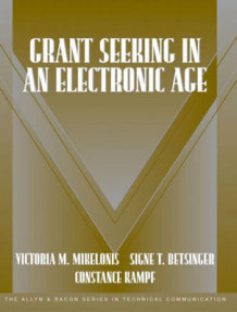 Grant Seeking in an Electronic Age av Victoria Mikelonis, Signe T. Betsinger og Constance Kampf (Heftet)