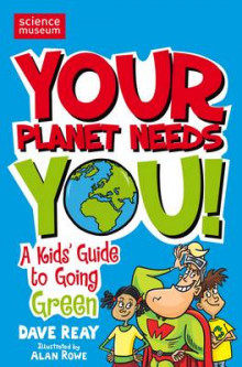 Your Planet Needs You! av Dave Reay (Heftet)