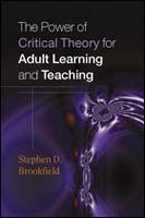 The Power of Critical Theory for Adult Learning and Teaching av Stephen Brookfield (Heftet)