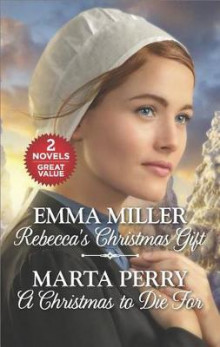 Rebecca's Christmas Gift and a Christmas to Die for av Emma Miller og Marta Perry (Heftet)