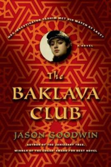 The Baklava Club av Jason Goodwin (Innbundet)