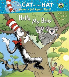 Hello, My Baby (Dr. Seuss/Cat in the Hat) av Tish Rabe (Pappbok)