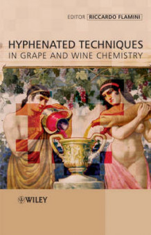 Hyphenated Techniques in Grape and Wine Chemistry (Innbundet)