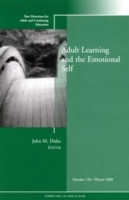 Adult Learning and the Emotional Self Fall 2008 av Adult and Continuing Education (ACE) (Heftet)