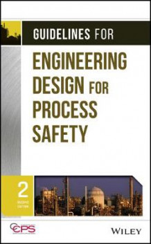Guidelines for Engineering Design for Process Safety av Center for Chemical Process Safety (CCPS) (Innbundet)