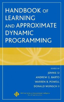 Handbook of Learning and Approximate Dynamic Progr Amming (Blandet mediaprodukt)
