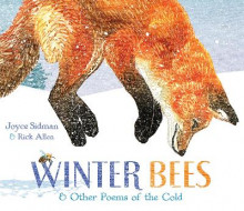 Winter Bees and Other Poems of the Cold av Joyce Sidman (Innbundet)