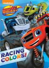 Omslag - Blaze and the Monster Machines: Racing Colors!