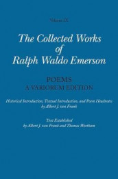 Collected Works of Ralph Waldo Emerson, Volume IX: Poems av Ralph Waldo Emerson (Innbundet)