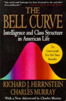 The Bell Curve: Intelligence and Class Structure in American Life av Richard J. Herrnstein (Heftet)