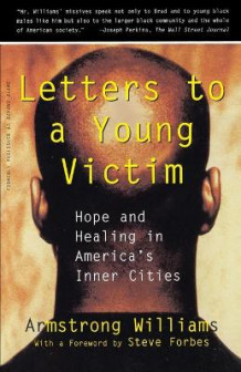 Letters to a Young Victim av Armstrong Williams (Heftet)