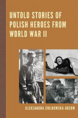 Omslag - Untold Stories of Polish Heroes from World War II
