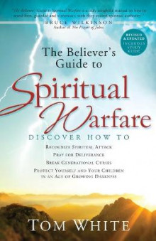The Believer's Guide to Spiritual Warfare av Tom White (Heftet)