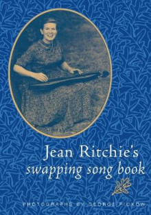 Jean Ritchie's Swapping Song Book av Jean Ritchie (Heftet)