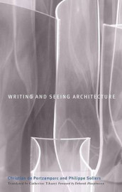 Writing and Seeing Architecture av Christian de Portzamparc og Philippe Sollers (Heftet)
