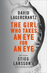 Omslag - The Girl Who Takes an Eye for an Eye: Continuing Stieg Larsson's Millennium Series