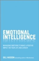 Emotional Intelligence - Managing Emotions to Make a Positive Impact on Your Life and Career av Gill Hasson (Heftet)