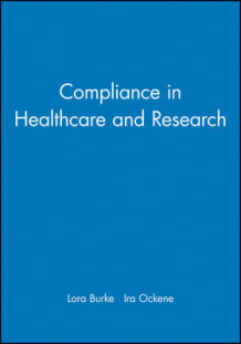 Compliance in Healthcare and Research (Innbundet)