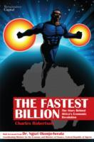 The Fastest Billion av Charles Robertson, Yvonne Mhango, Michael Moran, Arnold Meyer, Nothando Ndebele, Bradley Way, John Arron, Johan Snyman, Jim Taylor og Dragan Trajkov (Innbundet)