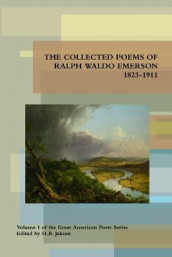 Collected Poems of Ralph Waldo Emerson 1823-1911 av Ralph Waldo Emerson (Heftet)