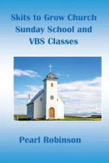 Omslag - Skits to Grow Church Sunday School and VBS Classes