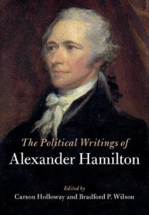 The Political Writings of Alexander Hamilton 2 Volume Paperback Set av Alexander Hamilton (Blandet mediaprodukt)