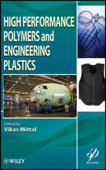 High Performance Polymers and Engineering Plastics (Innbundet)