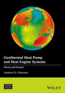 Geothermal Heat Pump and Heat Engine Systems av Andrew D. Chiasson (Innbundet)