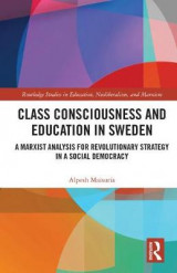 Omslag - Class Consciousness and Education in Sweden