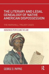 Omslag - The Literary and Legal Genealogy of Native American Dispossession