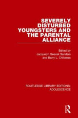 Omslag - Severely Disturbed Youngsters and the Parental Alliance