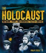 Omslag - The Holocaust: The Origins, Events, and Remarkable Tales of Survival