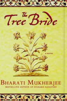 The Tree Bride av Bharati Mukherjee (Innbundet)