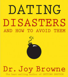 Dating Disasters and How to Avoid Them av Joy Browne (Heftet)